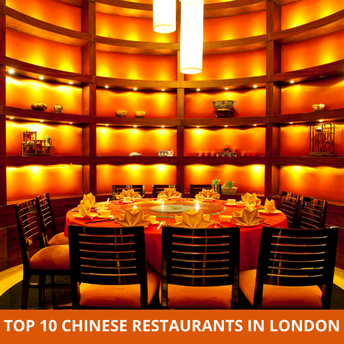 Top 10 Chinese Restaurants in London