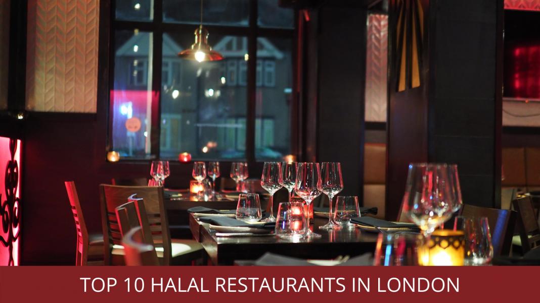 Top 10 Halal Restaurants in London