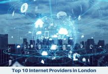 Top 10 Internet Providers in London